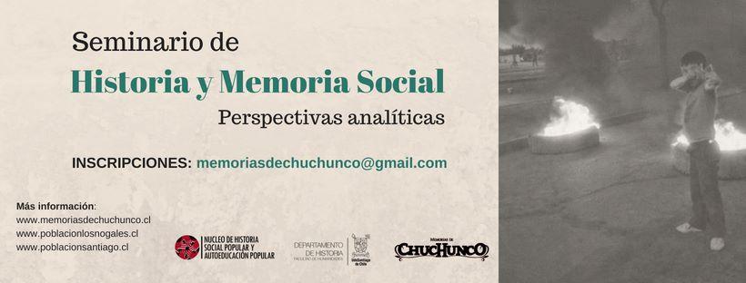 """Memorias de Chuchunco invita al Seminario de """"Historia y Memoria Social: Perspectivas Analíticas"""" a realizarse en la USACH"""